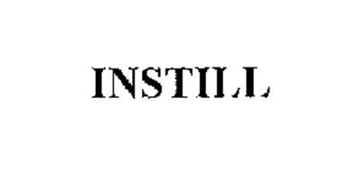INSTILL