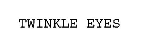 TWINKLE EYES