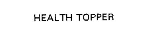 HEALTH TOPPER