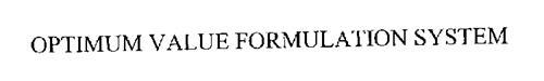 OPTIMUM VALUE FORMULATION SYSTEM