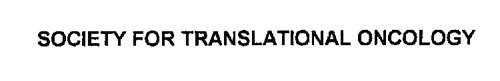 SOCIETY FOR TRANSLATIONAL ONCOLOGY