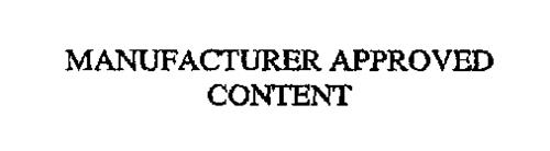 MANUFACTURER APPROVED CONTENT
