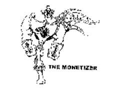 THE MONETIZER