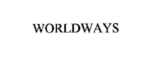 WORLDWAYS