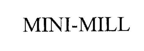 MINI-MILL