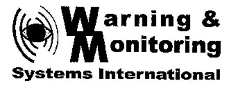 WARNING & MONITORING SYSTEMS INTERNATIONAL