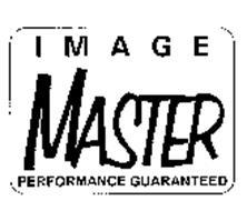 IMAGE MASTER PERFORMANCE GUARANTEED