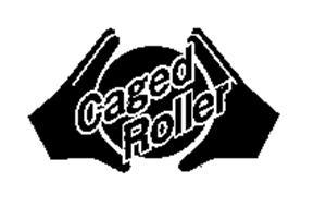 CAGED ROLLER