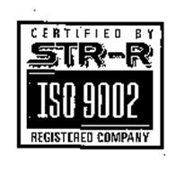 CERTIFIED BY STR-R ISO 9002 REGISTERED COMPANY