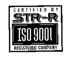 CERTIFIED BY STR-R ISO 9001 REGISTERED COMPANY