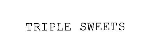 TRIPLE SWEETS