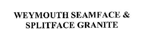 WEYMOUTH SEAMFACE & SPLITFACE GRANITE