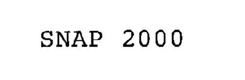 SNAP 2000