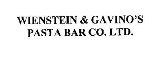 WIENSTEIN & GAVINO'S PASTA BAR CO. LTD.