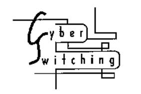 CYBER SWITCHING