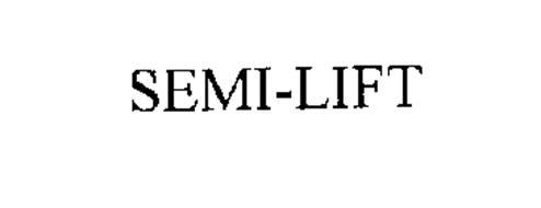 SEMI-LIFT
