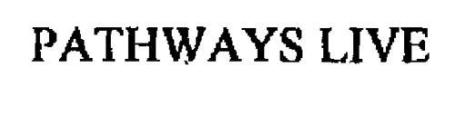 PATHWAYS LIVE