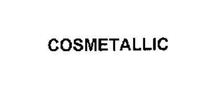 COSMETALLIC