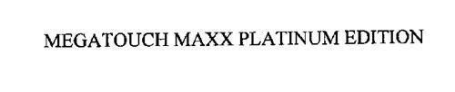 MEGATOUCH MAXX PLATINUM EDITION