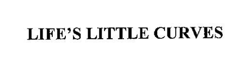 LIFE'S LITTLE CURVES
