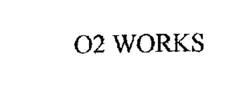 O2 WORKS