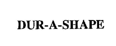 DUR-A-SHAPE