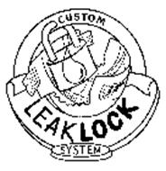 CUSTOM LEAKLOCK SYSTEM