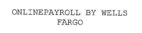 ONLINEPAYROLL BY WELLS FARGO
