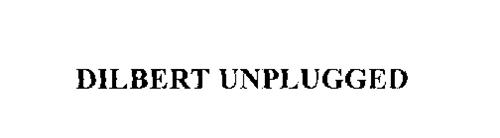 DILBERT UNPLUGGED