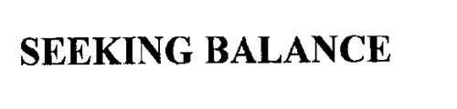 SEEKING BALANCE