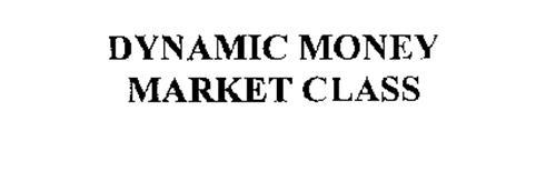 DYNAMIC MONEY MARKET CLASS