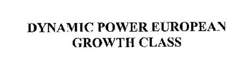 DYNAMIC POWER EUROPEAN GROWTH CLASS