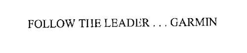 FOLLOW THE LEADER ... GARMIN