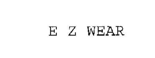 E Z WEAR