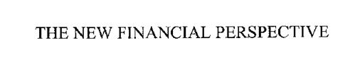 THE NEW FINANCIAL PERSPECTIVE
