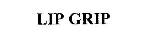 LIP GRIP