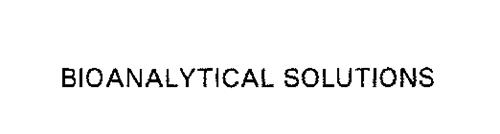 BIOANALYTICAL SOLUTIONS