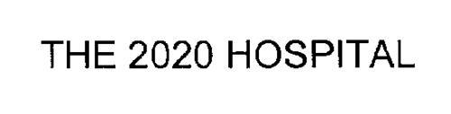 THE 2020 HOSPITAL