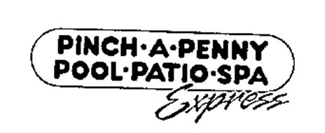 PINCH.A.PENNY POOL.PATIO.SPA EXPRESS