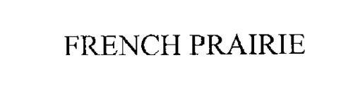 FRENCH PRAIRIE