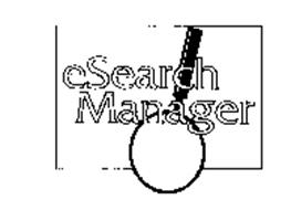ESEARCH MANAGER