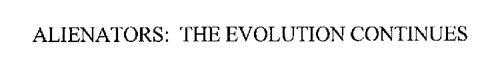 ALIENATORS: THE EVOLUTION CONTINUES