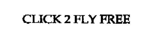 CLICK 2 FLY FREE