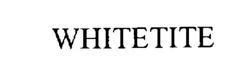 WHITETITE