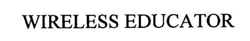 WIRELESS EDUCATOR