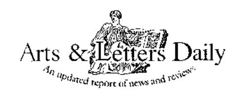 ARTS & LETTERS DAILY AN UPDATED REPORT OF NEWS AND REVIEWS