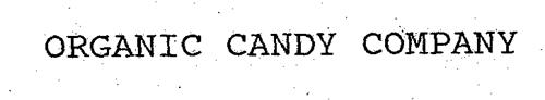 ORGANIC CANDY COMPANY