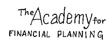 THE ACADEMY FOR FINANCIAL PLANNING