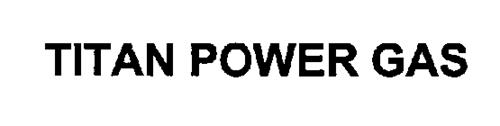 TITAN POWER GAS