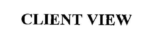 CLIENT VIEW